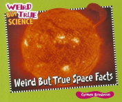 Weird But True Space Facts