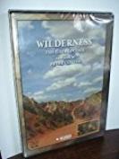 Wilderness: The Great Debate