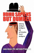 Homo Sapiens But Dumber