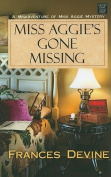 Miss Aggie's Gone Missing [Large Print]