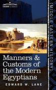 Manners & Customs of the Modern Egyptians