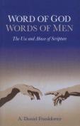 Word of God / Words of Men