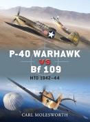 P-40 Warhawk Vs. Bf 109