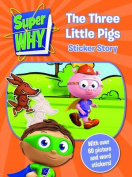 Super Why! Three Little Pigs Sticker Story