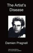 The Artist's Disease