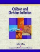 Children and Christian Initiation Revised Leader's Guide