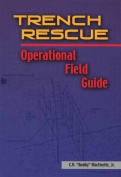 Trench Rescue Operational Field Guide