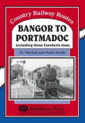 Bangor to Portmadoc