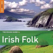 The Rough Guide to Irish Folk [Audio]