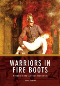 Warriors in Fire Boots