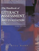 The Handbook of Literacy Assessment and Evaluation
