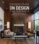 Perspectives on Design California