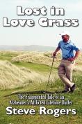 Lost in Love Grass