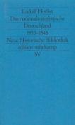 Das Nationalsozialistische Deutschland 1933-1945