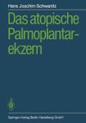 Das Atopische Palmoplantarekzem [GER]
