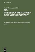 NS-Presseanweisungen Der Vorkriegszeit, Bande 6 / I-III, 1938. Quellentexte