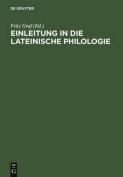 Einleitung in Die Lateinische Philologie [GER]