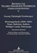 Reisetagebuch (1588-1593) Sinai, Babylon, Indien, Heiliges Land, Osteuropa
