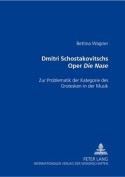 Dmitri Schostakowitschs Oper Die Nase [GER]