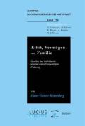 Ethik, Vermogen Und Familie
