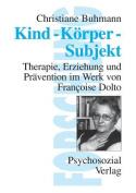 Kind-Korper-Subjekt  [GER]