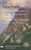 Nuevas Canciones - de Un Cancionero Apocrifo - Poemas de La Guerra [Spanish]