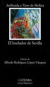 El Burlador de Sevilla, O, El Convidado de Piedra [Spanish]