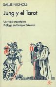 Jung y El Tarot [Spanish]