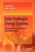 Solar Hydrogen Energy Systems