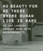 No Beauty for Me There Where Human Life is Rare