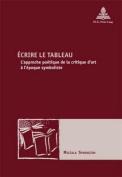 Ecrire Le Tableau [FRE]