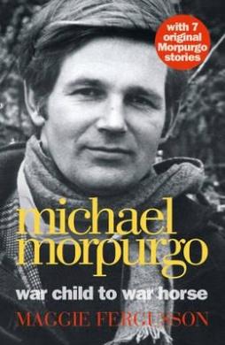 Michael Morpurgo: War Child to War Horse