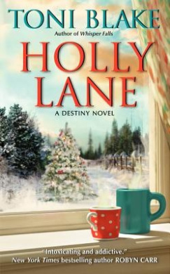 Holly Lane: Book 4 in the Destiny series