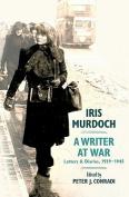 Iris Murdoch, a Writer at War