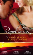Desert Princes and Defiant Virgins