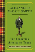 The Forgotten Affairs of Youth (Isabel Dalhousie Mysteries