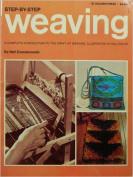 Weaving, Step by Step