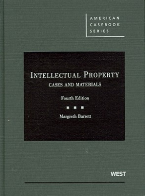 Intellectual Property: Cases and Materials