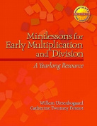 Minilessons for Early Multiplication and Division