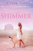 Shimmer: A Riley Bloom Novel