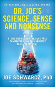 Dr. Joe's Science, Sense and Nonsense