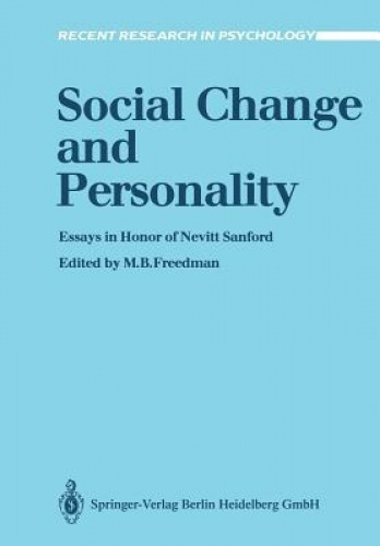 Social Change and Personality: Essays in Honor of Nevitt Sanford (Recent