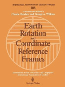 Earth Rotation and Coordinate Reference Frames