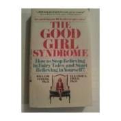 Good Girl Syndrome