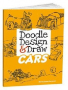 Cars (Doodle, Design & Draw)
