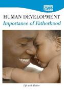 Human Development: Importance of Fatherhood
