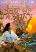 Ship of Destiny (Liveship Traders
