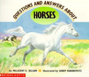 Questions and Answers about Horses