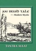 An Irish Tale of a Modern Mystic
