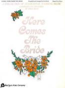 Here Comes the Bride: Organ